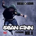 Sean Finn & Mr V - Break It Down