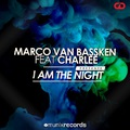 Marco Van Bassken - I Am The Night